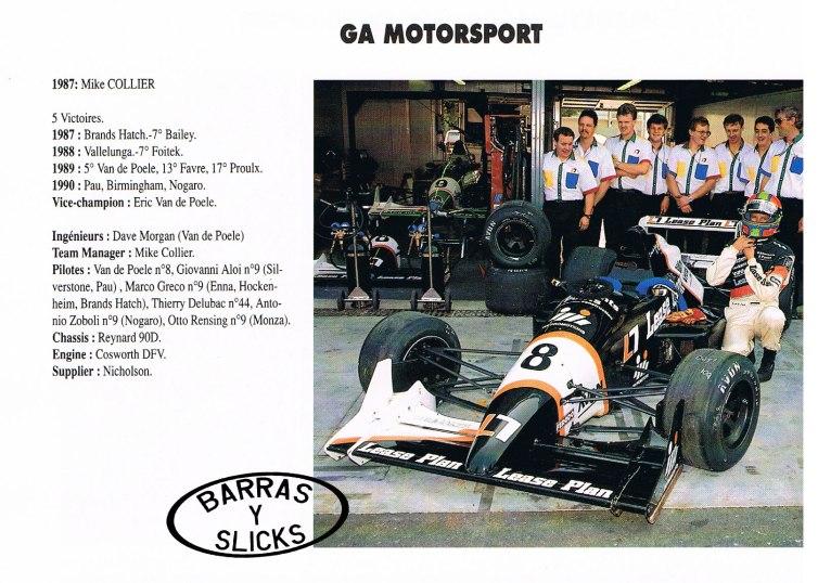 La pequeña estructura de GA Racing funcionó muy bien ese 1990